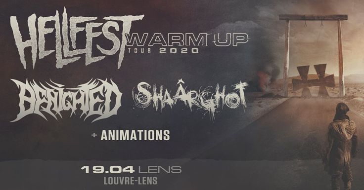 Hellfest Warm Up Tour 2020 @ Lens