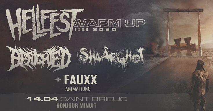 Hellfest Warm Up Tour 2020 @ Saint-Brieuc
